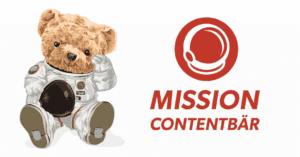 Die Bärenstarke Contentbär Mission